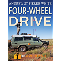 Four-Wheel Drive: The Complete Guide