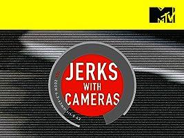 Jerks with Cameras Season 1