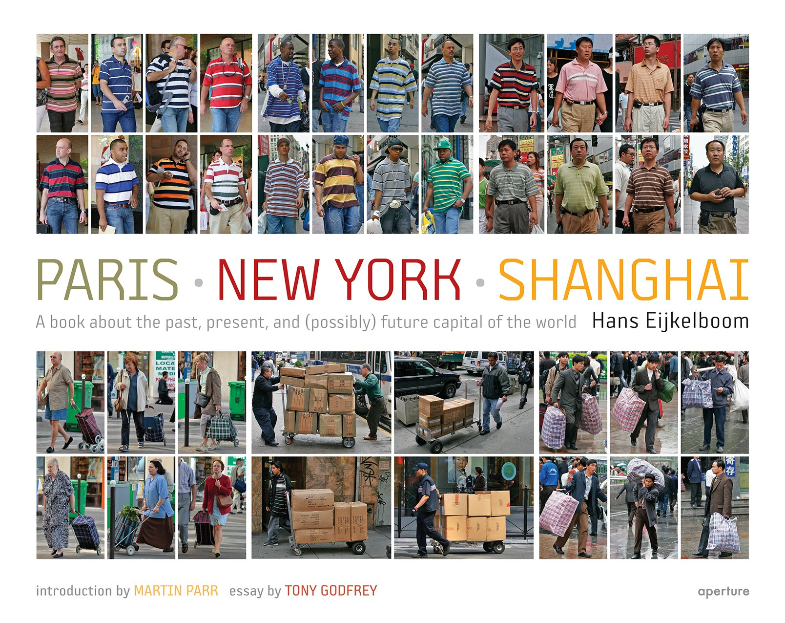 Hans Eijkelboom: Paris-New York-Shanghai ebook