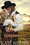 Josie's Mail Order Husband - A Clean Historical Cowboy Romance Story (Montana Prairie Brides Book 2)