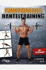Funktionelles Hanteltraining (German Edition) Kindle Edition