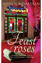 A Feast Of Roses Kindle Edition
