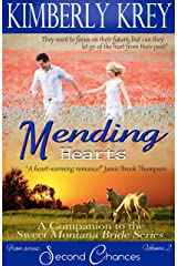 Mending Hearts: Logan's Story, A Companion to the Sweet Montana Bride Series (Second Chances Book 2)