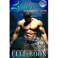 Lyric's Accidental Mate (Iron Wolves MC 1 ) (English Edition)