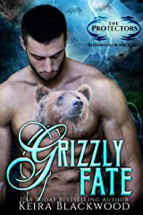 Grizzly Fate: A Bear Shifter Paranormal Romance (The Protectors of Riverwood Book 3) Kindle Edition