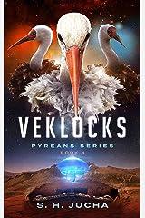 Veklocks (Pyreans Book 4) Kindle Edition