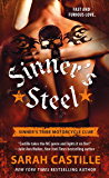 Sinner's Steel: Sinner's Tribe Motorcycle Club (The Sinner's Tribe Motorcycle Club Book 3)
