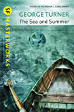 The Sea and Summer (S.F. MASTERWORKS)