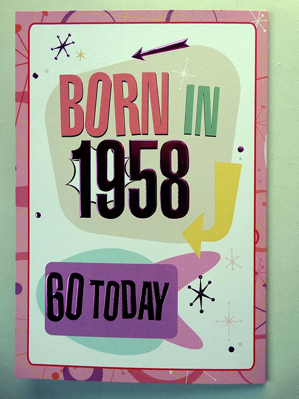 Special Days 60th 60 cumpleaños tarjeta 1958 año You Were ...