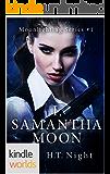 Vampire for Hire: I, Samantha Moon (Kindle Worlds Novella) (Moonlighting  Book 1)