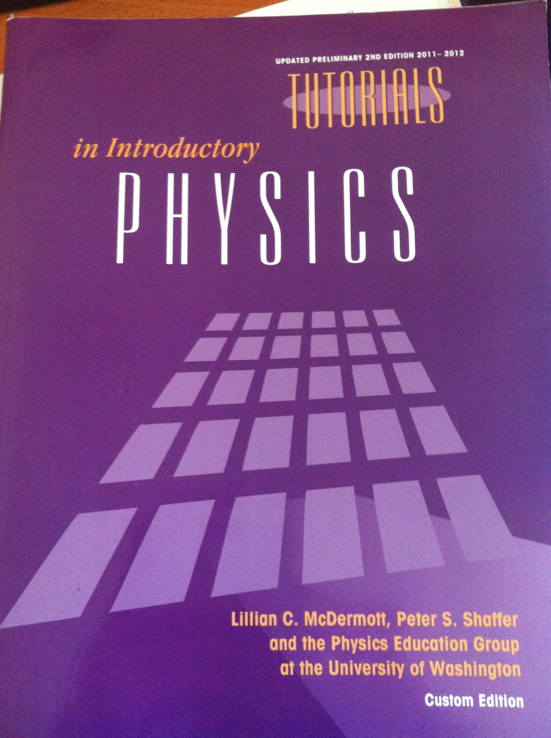Tutorials in Introductory Physics Updated Preliminary Second Edition  2011-2012: Lillian C, Peter S. Shaffer McDermott: 9781256371908:  Amazon.com: Books