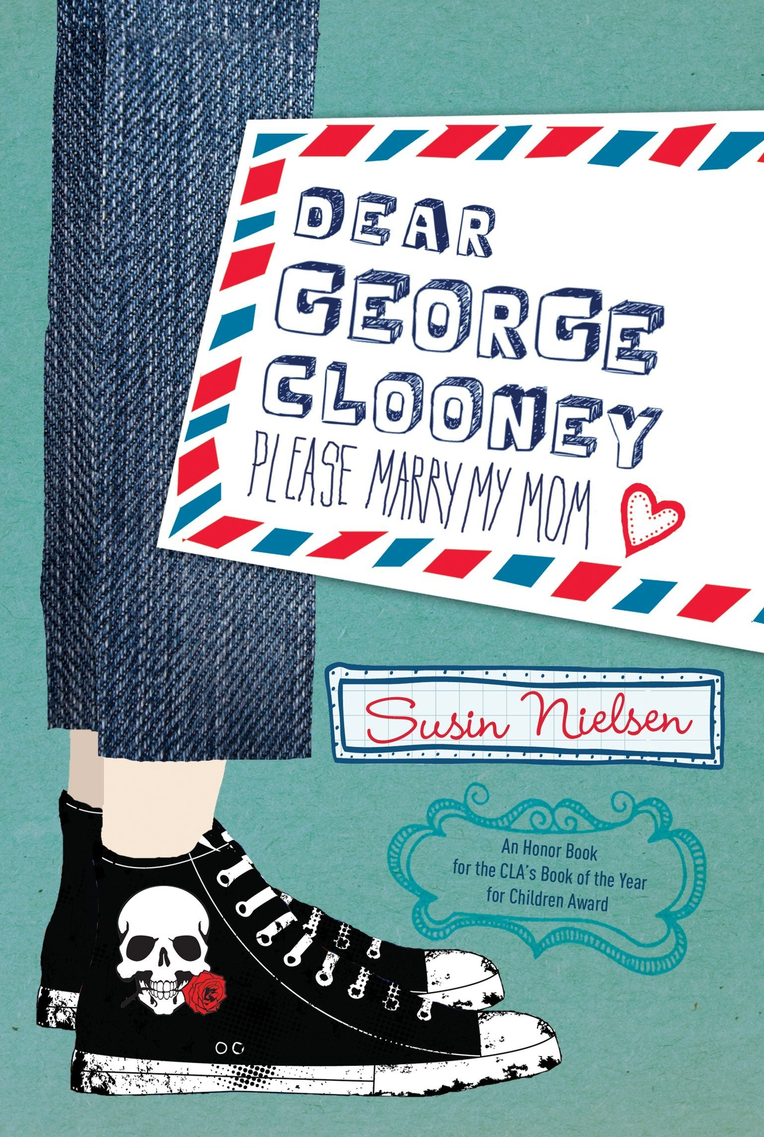 Read Online Dear George Clooney: Please Marry My Mom ebook