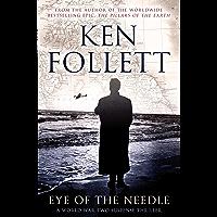 Eye of the Needle (Pan 70th Anniversary Book 17)