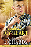 Branding an Icy Heart (Wolves of Stone Ridge Book 32)