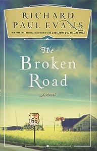 The Broken Road: A Novel (The Broken Road Series)