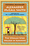 The Woman Who Walked in Sunshine: No. 1 Ladies' Detective Agency (16) (No 1. Ladies' Detective Agency)