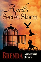 April's Secret Storm (Seasons of Love and War Book 5) Kindle Edition