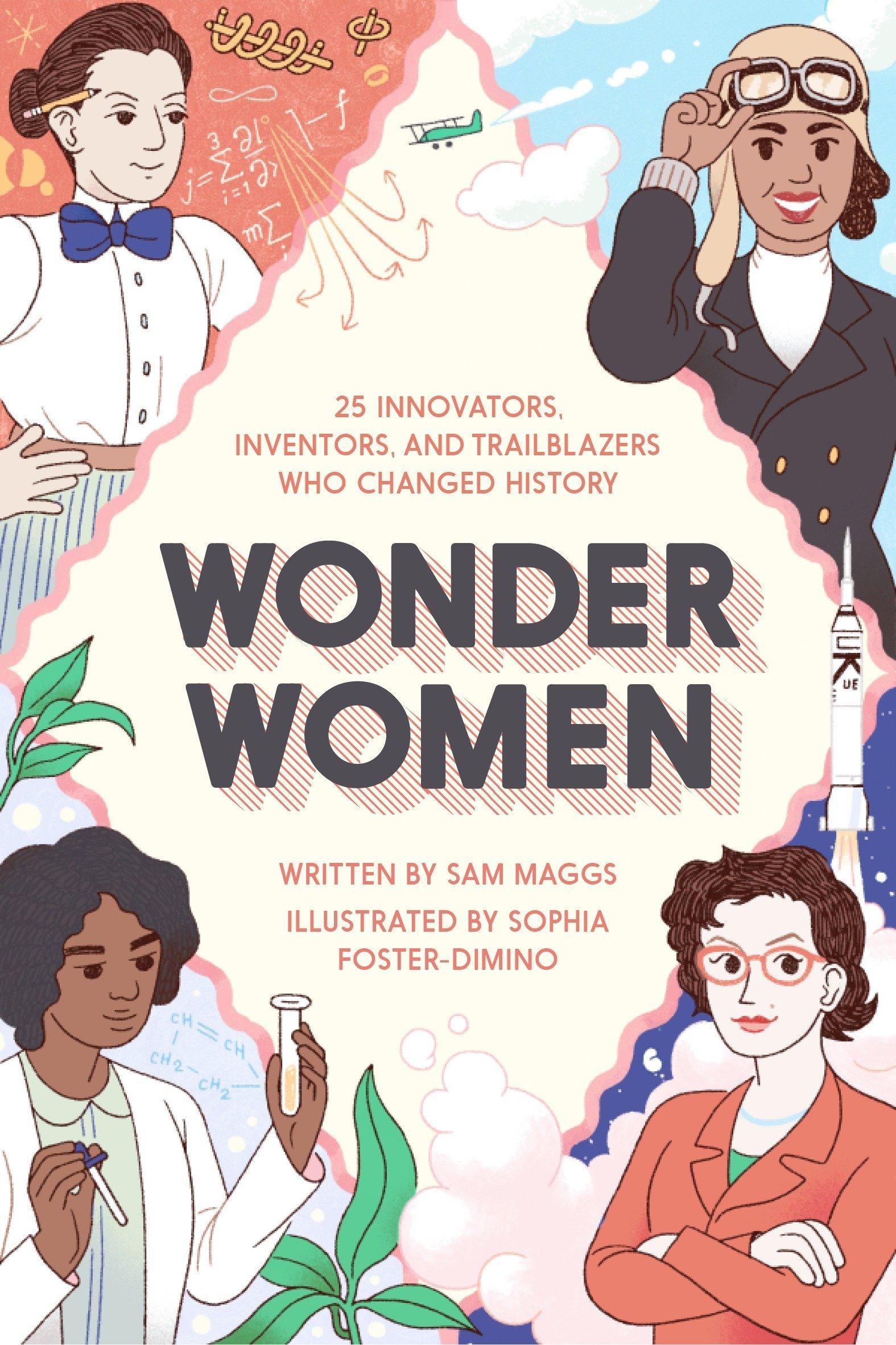 Download Wonder Women: 25 Innovators, Inventors, and Trailblazers Who Changed History pdf epub