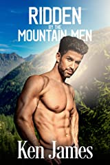 Ridden By The Mountain Men Kindle Edition