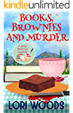 Books, Brownies and Murder: A Story Tree Cozy Mystery Book 1