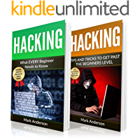 HACKING: 2 Books in 1: Beginners Guide and Advanced Tips (Penetration Testing, Basic Security, Password and Network Hacking, Wireless Hacking, Ethical Hacking, Programming Book 3)