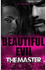 Beautiful Evil The Master: The Master Kindle Edition