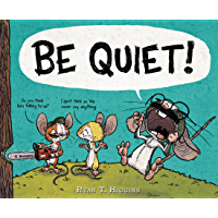 BE QUIET! (Hyperion Picture Book (eBook))