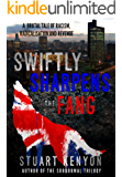 Swiftly Sharpens the Fang: A Brutal Tale of Racism, Radicalisation and Revenge
