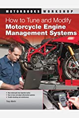 How to Tune and Modify Motorcycle Engine Management Systems (Motorbooks Workshop) Paperback