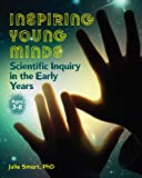 Inspiring Young Minds: Scientific Inquiry in the Early Years