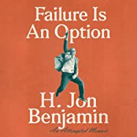 Failure Is an Option: An Attempted Memoir