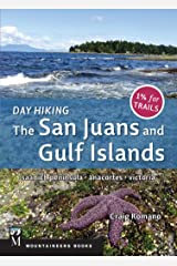 Day Hiking: The San Juans & Gulf Islands: National Parks * Anacortes * Victoria Paperback