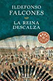 La reina descalza (BEST SELLER)