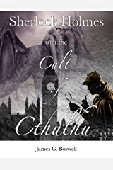 Sherlock Holmes and the Cult of Cthulhu