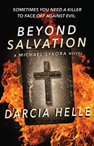Beyond Salvation (Michael Sykora Suspense Novels Book 2)