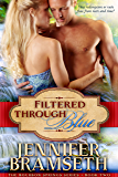 Filtered Through Blue (Bourbon Springs Book 2)