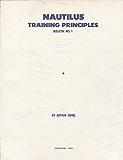 Nautilus Training Principles Bulletin No. 1 (Nautilus Bulletins)