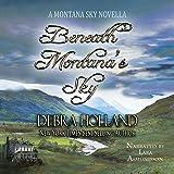 Beneath Montana's Sky: A Montana Sky Novella