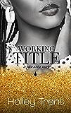 Working Title (Plot Twist Book 3)