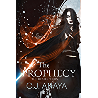 The Prophecy: A Fated Mates Fantasy Romance (The Healer Series Book 4)