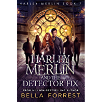 Harley Merlin 7: Harley Merlin and the Detector Fix (English Edition)