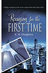 Reunion for the First Time Kindle Edition