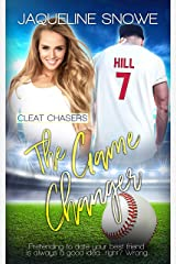 The Game Changer (Cleat Chasers Book 2) Kindle Edition