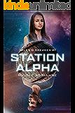Station Alpha: A Sci-Fi Dystopian Mystery (Miles & Breaker Book 1)