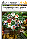 Dietetics and Integrative Medicine: A Curriculum Development Model (English Edition)