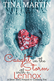 Caught in the Storm with a Lennox (A Lennox in Love Book 0)