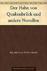 Der Hahn von Quakenbrück und andere Novellen (German Edition) Kindle Edition