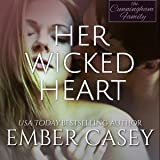 Her Wicked Heart: The Cunningham Family, Book 3