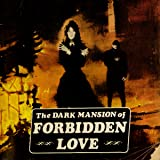 img - for The Dark Mansion of Forbidden Love (1971-1974) (Issues) (15 Book Series) book / textbook / text book