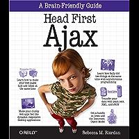 Head First Ajax: A Brain-Friendly Guide